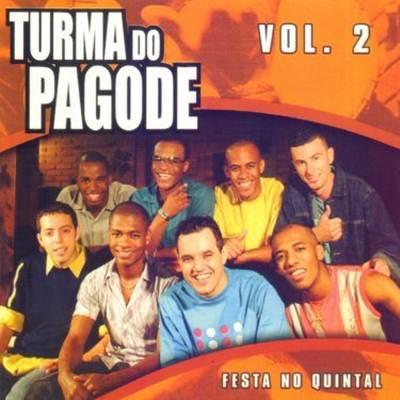 Turma do Pagode - Festa no Quintal, Vol. 2