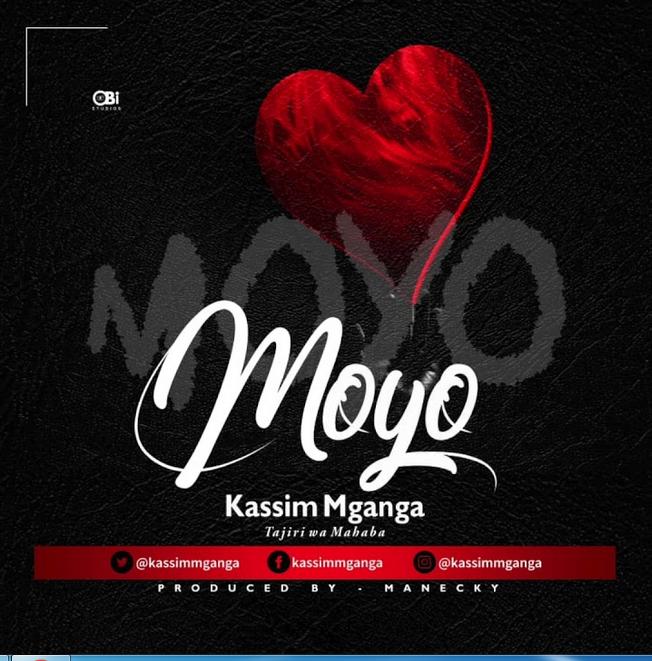 Kassim Mganga – Moyo