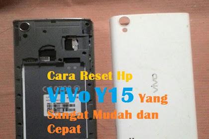 Cara Reset Hp ViVo Y15 Yang Sangat Mudah dan Cepat