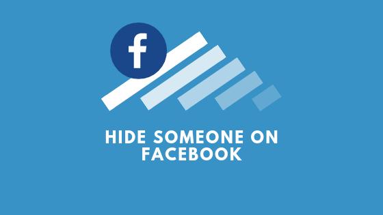 Hide Someone On Facebook