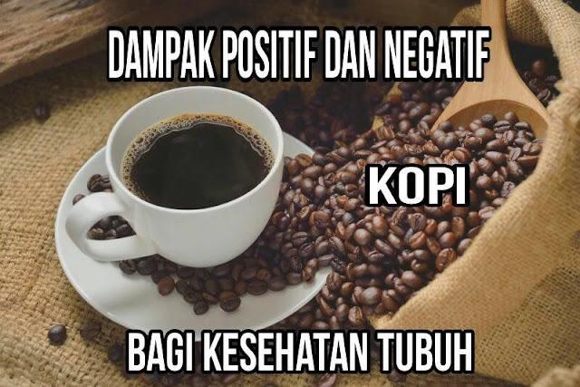 manfaat dan bahaya kopi kafein bagi kesehatan