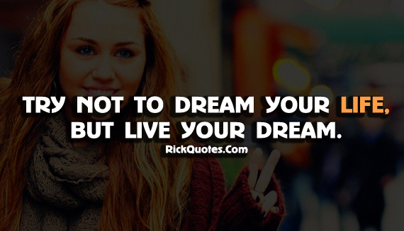 Life Quotes | Live Your Dream
