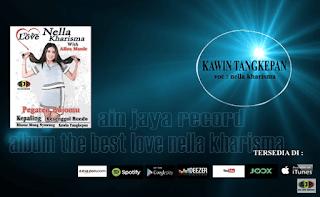 Lirik Lagu Kawin Tangkepan – Nella Kharisma