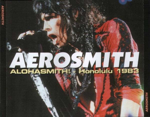 Reliquary Aerosmith 1983 01 04 Alohasmith Honolulu