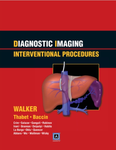 Diagnostic Imaging Interventional Procedures [PDF] Walker- Thabet- Baccin