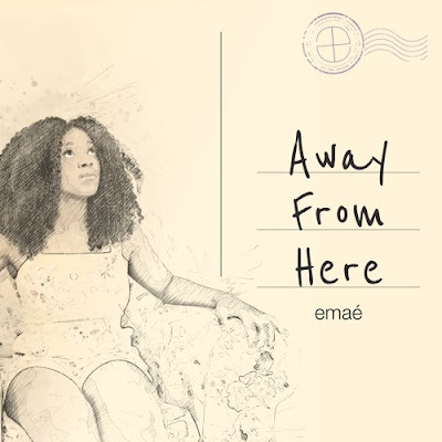 Emaé Unveils New Single 'Away From Here'