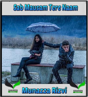 Sab Mausam Tere Naam novel By Munazza Rizvi,Sab Mausam Tere Naam novel By Munazza RizviUrdu Novel download pdf,Munazza Rizvi Urdu Novel ,sab mausam tere naam novel