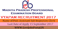 Madhya Pradesh Professional Examination Board Recruitment 2017- 508 Assistant Sub Inspectors (Clerk & Stenographer)