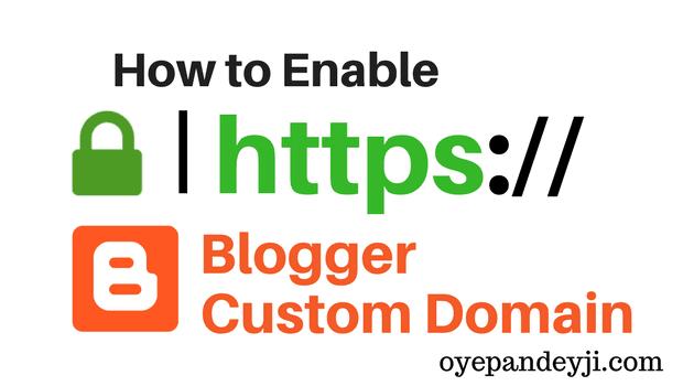 Blogger Custom Domain Me HTTPS Kaise Enable Kare