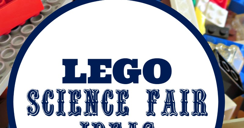 Science Fair Projects With Lego Planet Smarty Pants