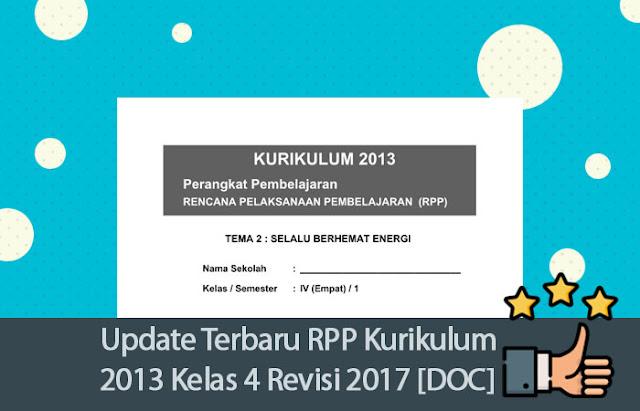 Update Terbaru RPP Kurikulum 2013 Kelas 4 Revisi 2017 [DOC]