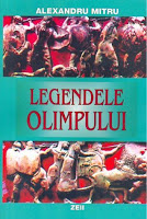 The Legends of Olympus, Legendele Olimpului by Alexandru Mitru, vol one zeii