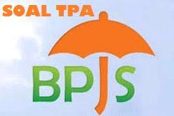 Soal TPA BPJS Kesehatan dan Ketenagakerjaan (Jamsostek)  Terbaru Tes Potensi Akademik