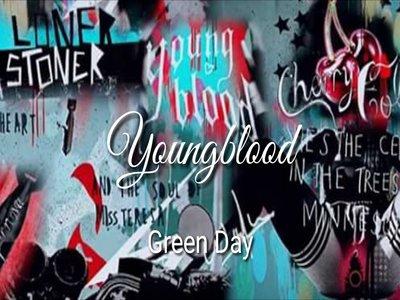 Green Day Youngblood Chords Lirik Lagu
