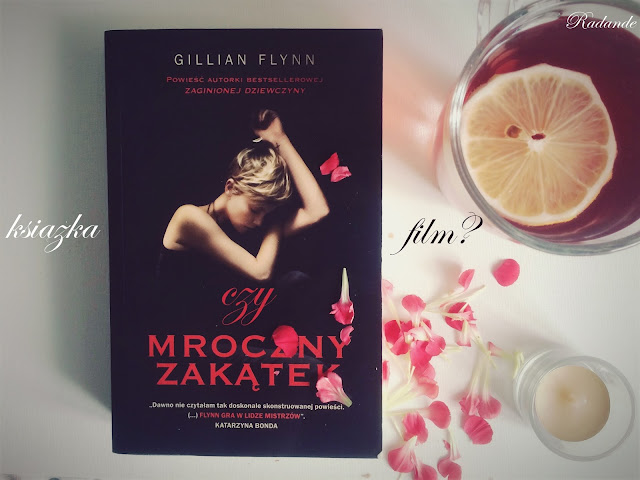 """Piątkowy seans z książką czy filmem? #2: Gillian Flynn """"Mroczny zakątek"""""""