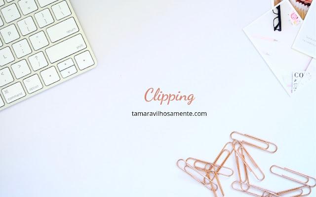 clipping-tamaravilhosamente