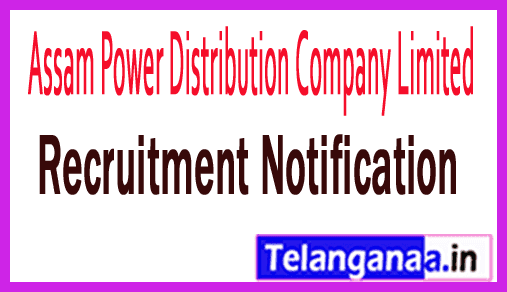 Assam Power Distribution Company Limited APDCL Recruitment Notification