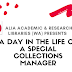 A day in the life of a Special Collections Manager