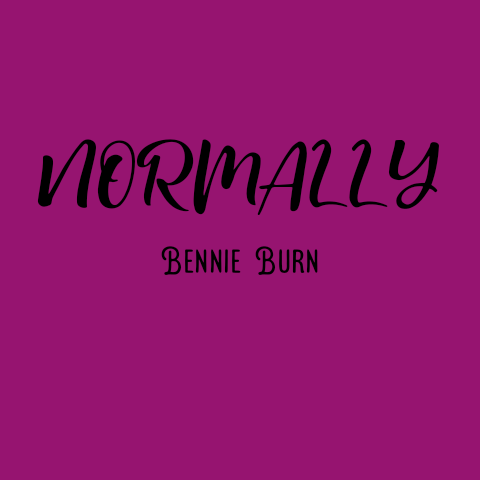NO. 18: NORMALLY - BENNIE BURN