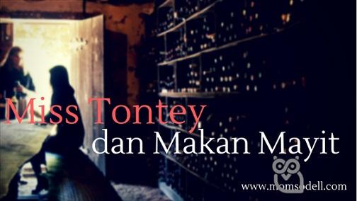 Miss Tontey Dan Makan Mayit