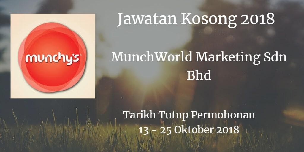 Jawatan Kosong MunchWorld Marketing Sdn Bhd 13 - 25 Oktober 2018