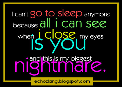 I can't go to sleep anymore because all i can see when i close my eyes is you