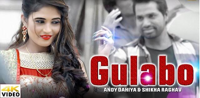 gulabo song by Andy Dhaiya