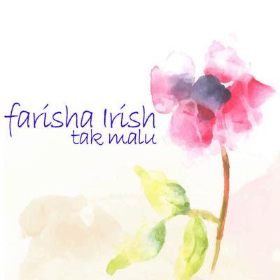 Tak Malu - Farisha Irish