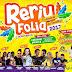 Reriufolia 2017: São 4 dias de muita folia no carnaval deste ano em Reriutaba