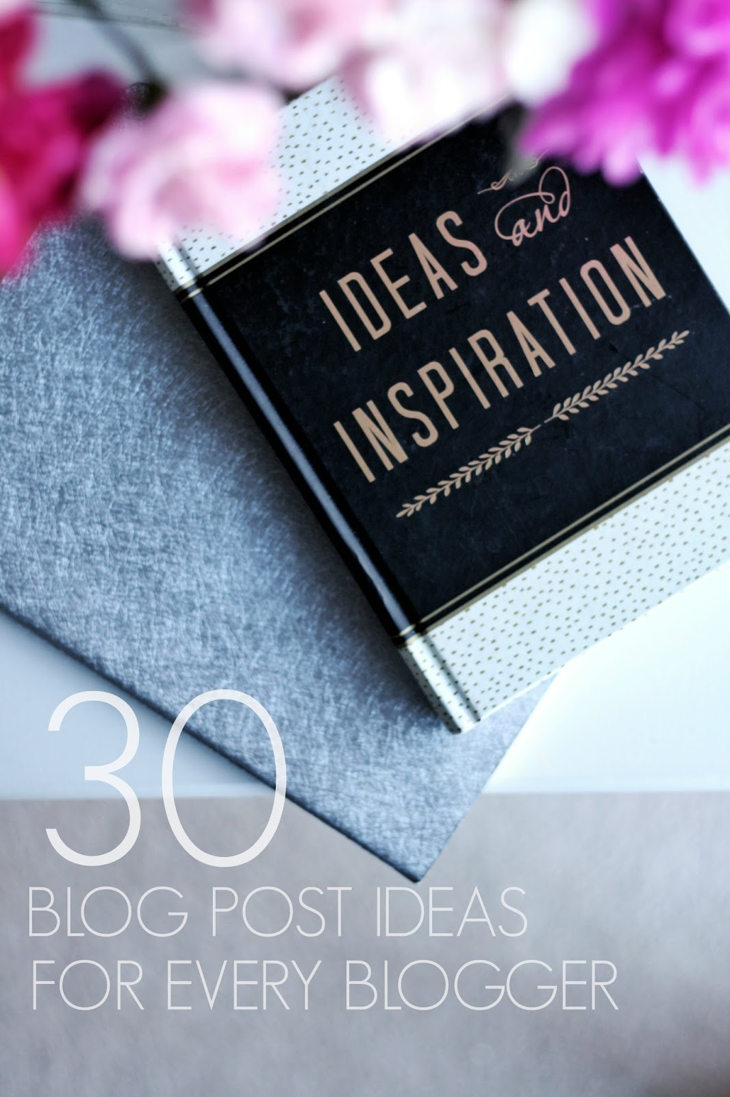 30 blog post ideas for every type of blogger