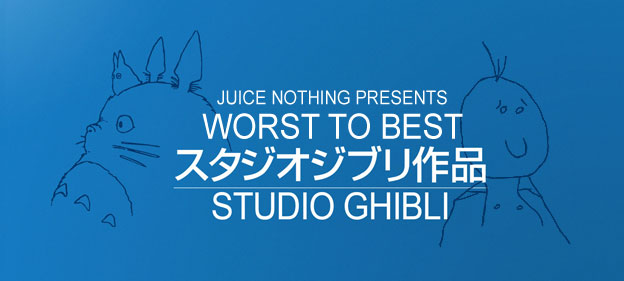 Worst To Best: Studio Ghibli