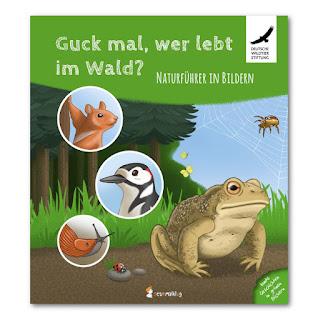"""Kindersachbuch ab 4 Jahre: """"Guck mal, wer lebt im Wald?"""" von Stefanie Neumann aus dem Neunmalklug Verlag"""