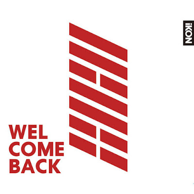 iKON - Welcome Back (JPN VER) [iTunes Plus AAC M4A] - YG Downloads