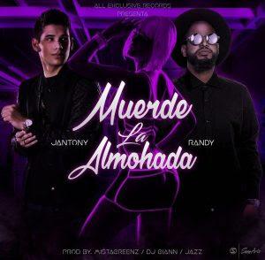 antony Ft Randy Nota Loka – Muerde La Almohada