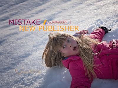 kesalahan publisher adsense pemula