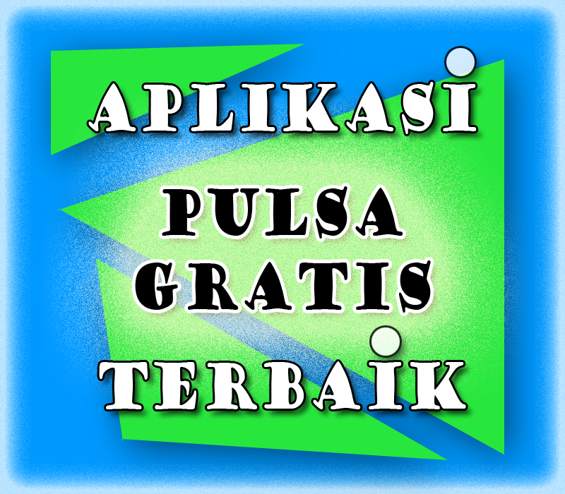Aplikasi pulsa gratis Android