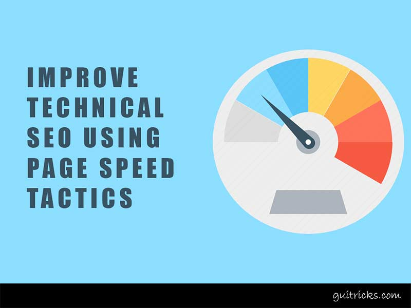 Improve Technical SEO Using Page Speed Tactics
