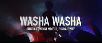 Chaba Ft Nikki Mbishi & Pinda Bway - Washa Washa Video