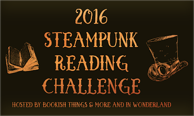 Steampunk Reading Challenge February 2016 Wrap Up
