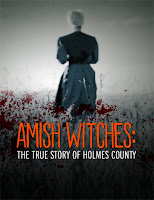 Amish Witches: The True Story of Holmes County (2016)