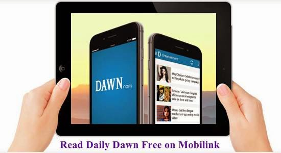 Browse Daily Pakistan and Dawn Websites Free on Mobilink