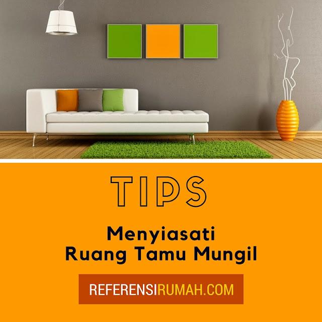 Tips Mudah Menyiasati Ruang Tamu Mungil