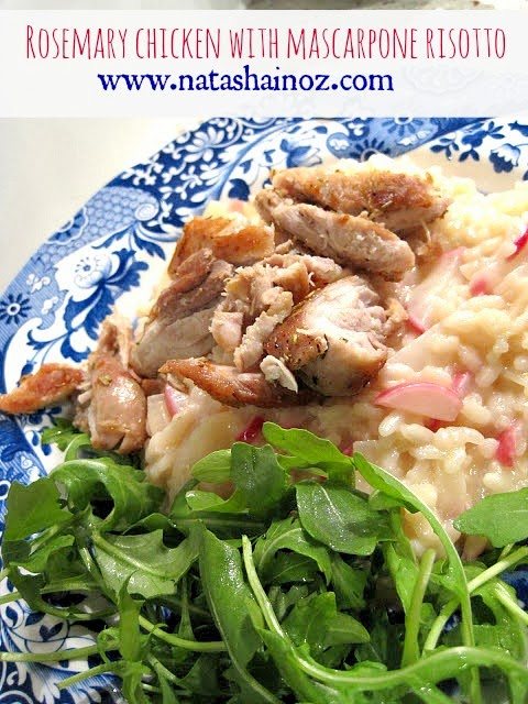 Rosemary chicken, Radish and mascarpone risotto recipe Natasha in Oz