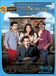 Nosotros Los Nobles | 2013 HD [1080p] Latino [Mega] dizonHD