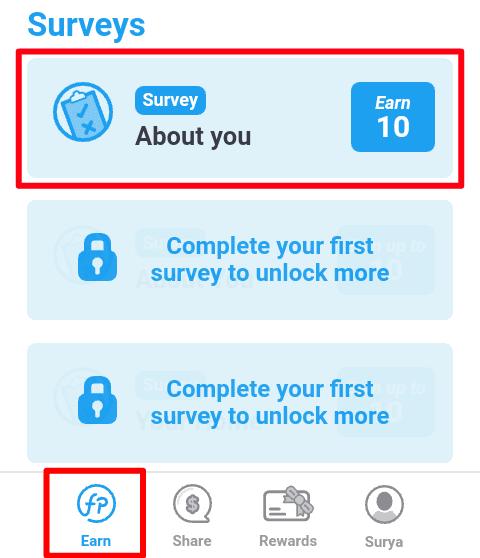 """Selesaikan Survey yang telah diberikan oleh pihak FP dan Anda akan memperoleh 10-1500 Points setiap Surveynya (Tergantung durasi Survey). Anda dapat menyelesaikan Survey pada menu """"Earn""""."""