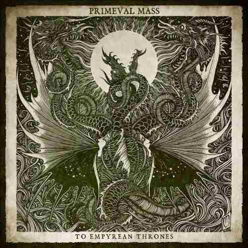 PRIMEVAL MASS: 20 Ιανουαρίου κυκλοφορεί το νέο τους album