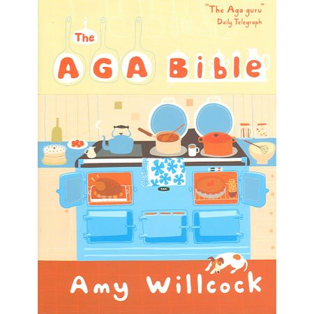 The Aga Bible de Amy Willcock