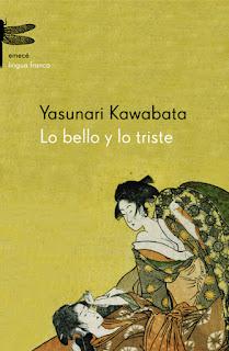 Lo bello y lo triste Yasunari Kawabata