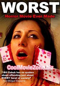 The Worst Horror Movie Ever Made (2005)
