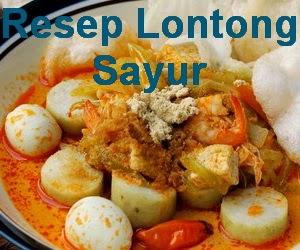 Resep Lontong Sayur Labu Siam